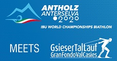 07.06.19 – MONDIALI BIATHLON ANTERSELVA 2020 meets GRAN FONDO VAL CASIES